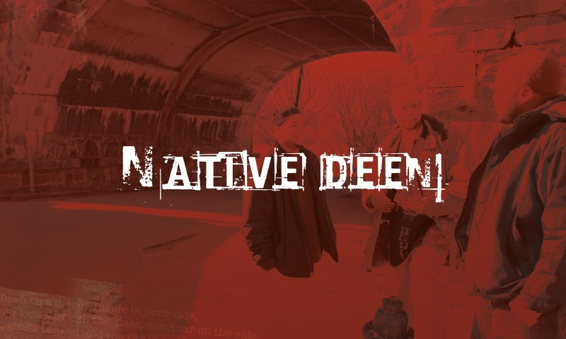 Native Deen – Deen You Know